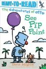 See Pip Point (The Adventures of Otto) Cover Image