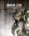 Abakan 2288: Kallamity's World of Mecha Design Part One Cover Image
