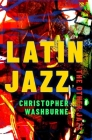 Latin Jazz: The Other Jazz (Currents in Latin American and Iberian Music) Cover Image
