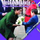 Meghan Markle: Making a Difference as a Duchess (People Who Make a Difference) Cover Image