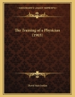 The Training of a Physician (1903) Cover Image
