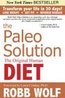The Paleo Solution: The Original Human Diet Cover Image