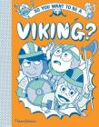 So You Want to be a Viking Cover Image