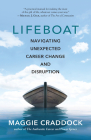 Lifeboat: Navigating Unexpected Career Change and Disruption Cover Image