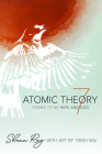 Atomic Theory 7: Poems to My Wife and God Cover Image
