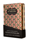 The Hound of the Baskervilles Gift Pack - Lined Notebook & Novel Cover Image