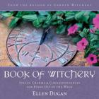 Book of Witchery: Spells, Charms & Correspondences for Every Day of the Week Cover Image