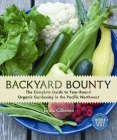 Backyard Bounty: The Complete Guide to Year-Round Organic Gardening in the Pacific Northwest Cover Image