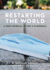 Restarting the World: A New Normal After a Pandemic Cover Image