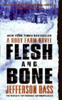 Flesh and Bone: A Body Farm Novel Cover Image
