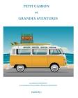 Petit camion et grandes aventures Cover Image