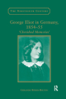 George Eliot in Germany, 1854�55: Cherished Memories' (Nineteenth Century) Cover Image