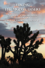 Hiking the Mojave Desert: Natural and Cultural Heritage of Mojave National Preserve Cover Image