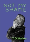 Not My Shame Cover Image