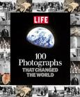 100 Photographs That Changed the World Cover Image