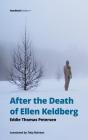 After the Death of Ellen Keldberg Cover Image