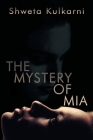 The Mystery of MIA Cover Image