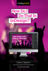 How Do I Do That in Indesign? Cover Image