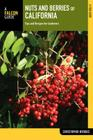 Nuts and Berries of California: Tips and Recipes for Gatherers Cover Image