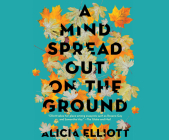 A Mind Spread Out on the Ground Cover Image