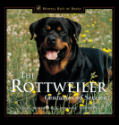 The Rottweiler: Centuries of Service (Howell's Best of Breed Library) Cover Image