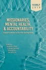 Missionaries, Mental Health, and Accountability: Support Systems in Churches and Agencies Cover Image