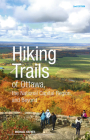 Hiking Trails of Ottawa, the National Capital Region and Beyond: 2nd Edition Cover Image