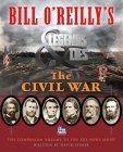 Bill O'Reilly's Legends and Lies: The Civil War Cover Image