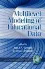 Multilevel Modeling of Educational Data (PB) (Quantitative Methods in Education and the Behavioral Science) Cover Image
