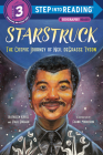 Starstruck (Step into Reading): The Cosmic Journey of Neil deGrasse Tyson Cover Image