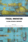 Frugal Innovation: A Global Research Companion (Routledge Studies in Innovation) Cover Image
