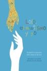 Lolo, el autismo y yo: Nuestro camino del caos a la luz Cover Image