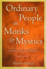 Ordinary People as Monks and Mystics: Lifestyles for Spiritual Wholeness Cover Image