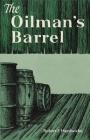 The Oilman's Barrel Cover Image