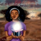 A Lasting Gift: Mommy's Guiding Light Cover Image
