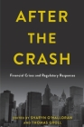 After the Crash: Financial Crises and Regulatory Responses Cover Image