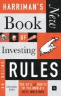 Harriman's New Book of Investing Rules: The Do's and Don'ts of the World's Best Investors Cover Image