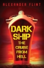 Dark Ship: The Cruise From Hell Cover Image