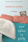 Sex Talks to Girls: A Memoir (Living Out: Gay and Lesbian Autobiog) Cover Image