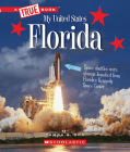 Florida (A True Book: My United States) Cover Image