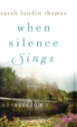 When Silence Sings Cover Image
