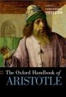 The Oxford Handbook of Aristotle (Oxford Handbooks) Cover Image