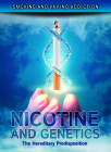 Nicotine and Genetics: The Hereditary Predisposition Cover Image
