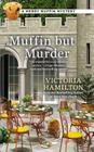 Muffin But Murder Cover Image