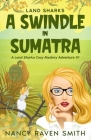 Land Sharks: A Swindle in Sumatra Cover Image