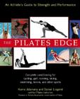 The Pilates Edge: An Athlete's Guide to Strength and Performance Cover Image