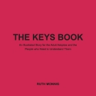 The Keys Book: An Illustrated Story for the Adult Adoptee and the People who Need to Under Cover Image