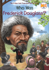 Who Was Frederick Douglass? (Who Was...?) Cover Image