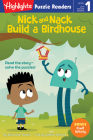 Nick and Nack Build a Birdhouse (Highlights Puzzle Readers) Cover Image