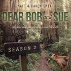 Dear Bob and Sue Lib/E: Season 2 Cover Image